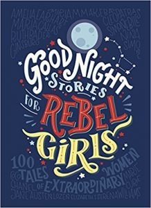 'Good Night Stories for Rebel Girls: 100 Tales of Extraordinary Women' - Alternative reading choice from Athena Tuition